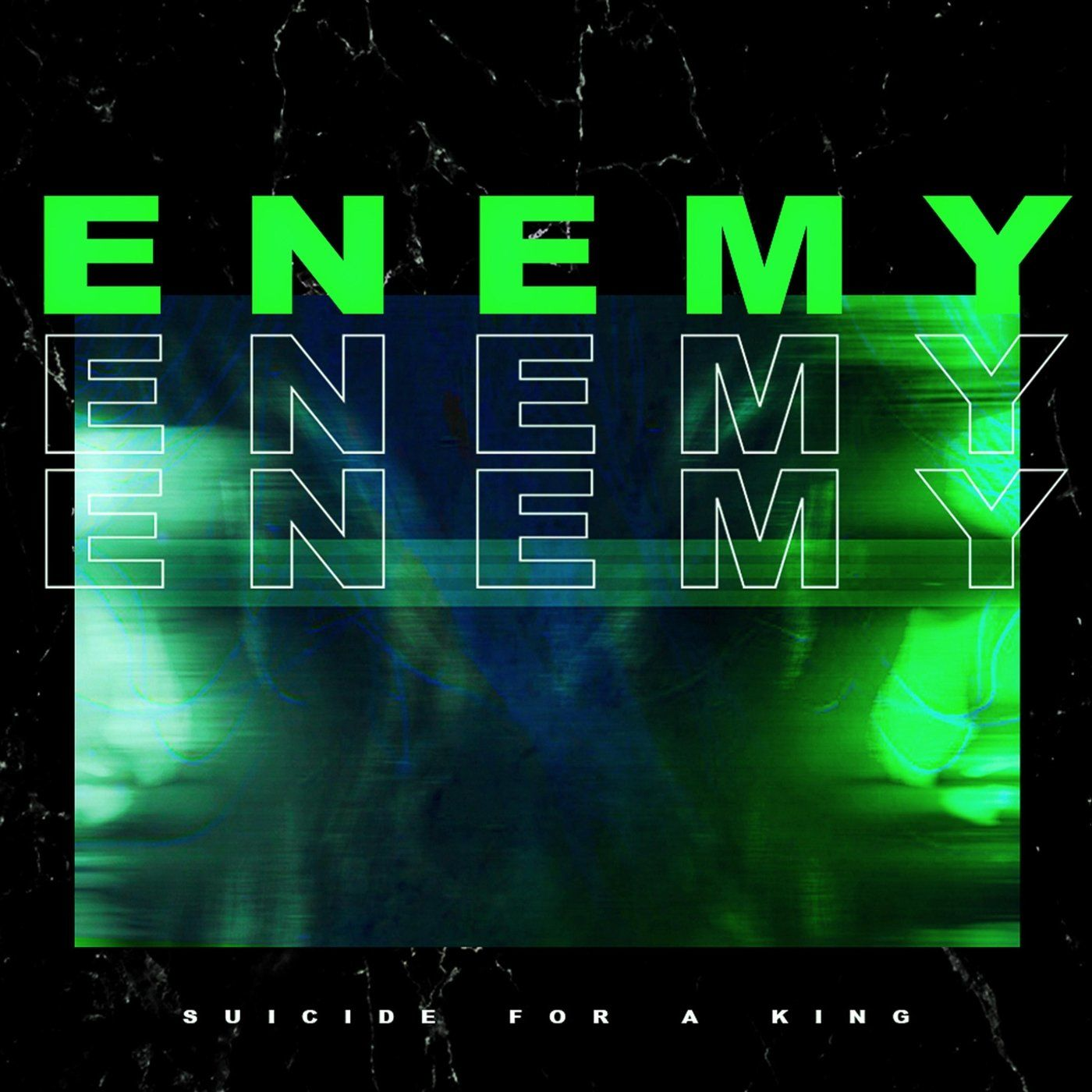 Suicide for a King - Enemy [single] (2021)