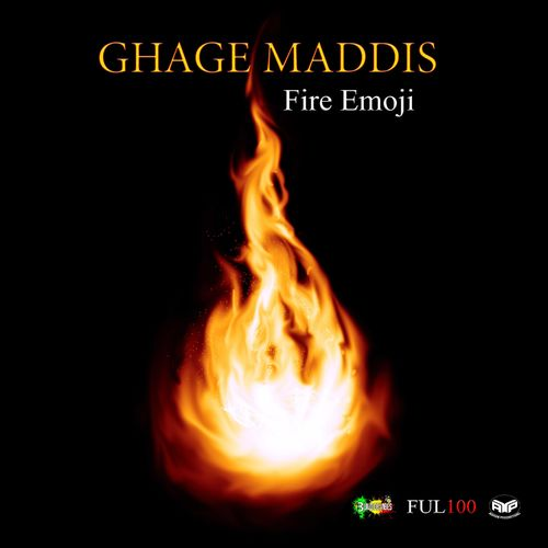Ghage Maddis: Fire Emoji / If Yuh Hot One More Time - Music