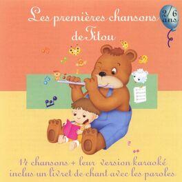 Album cover of Les premières chansons de Titou 2/6 ans (14 chansons et leurs versions instrumentales)