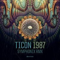 1987 (Symphonix rmx) - TICON