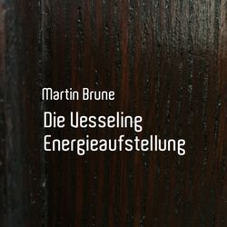 Die Vesseling Energieaufstellung Audiobook