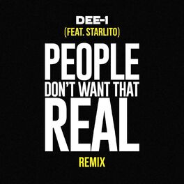 Album cover of People Don't Want That Real (Remix) [feat. Starlito]