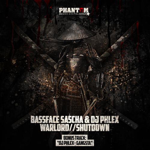 Bassface Sascha and DJ Phlex - Warlord / Shutdown EP