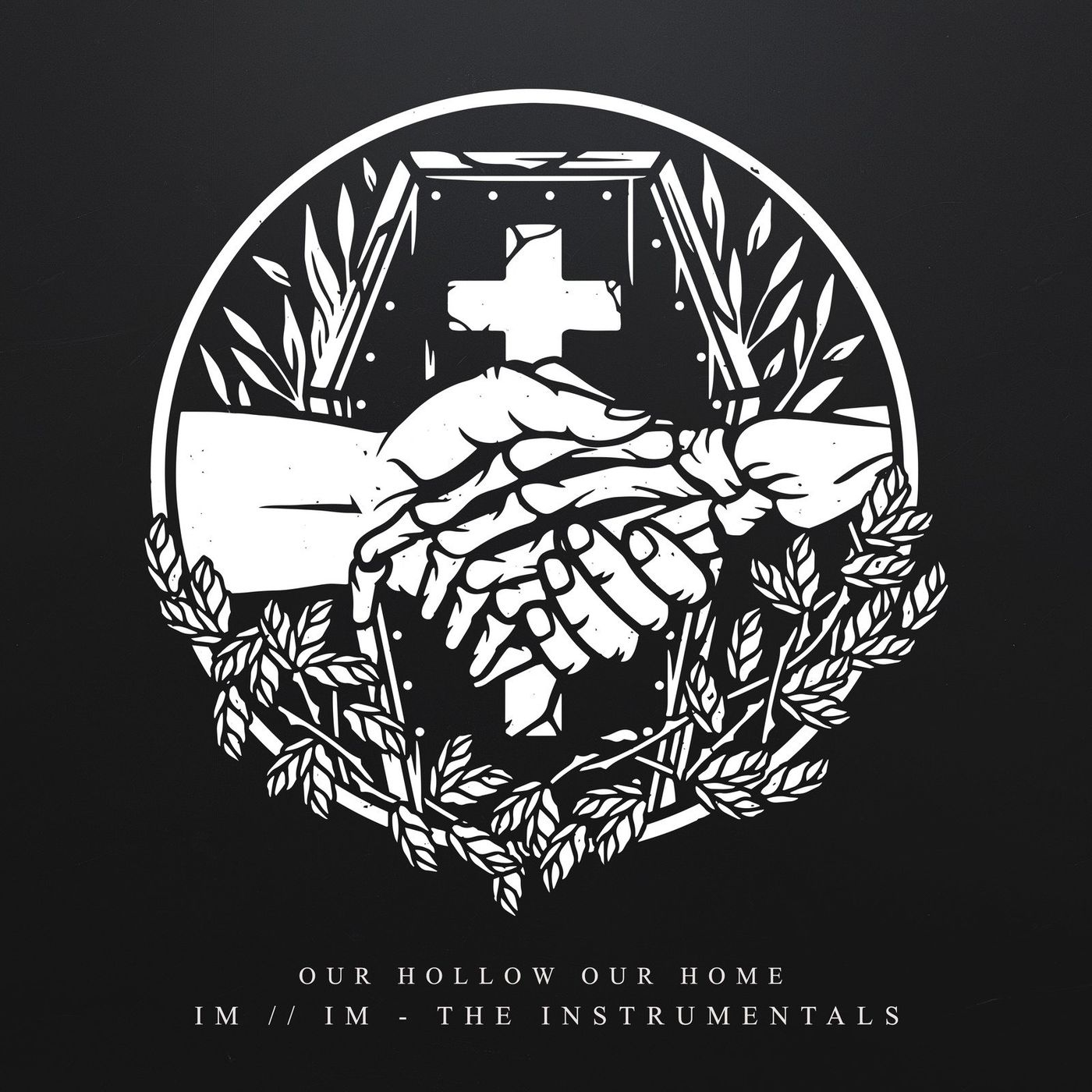 Our Hollow, Our Home - I M / / I M - The Instrumentals (2020)