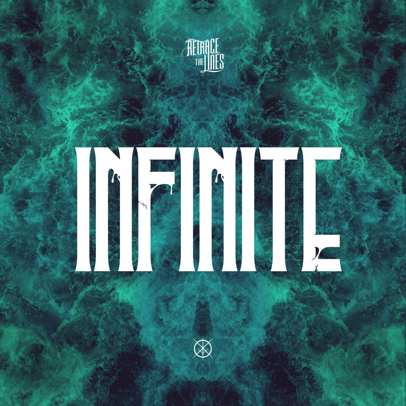 Retrace The Lines - Infinite [single] (2020)