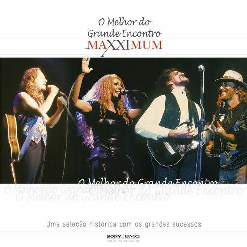Baixar CD Maxximum – O Melhor Do Grande Encontro – Elba Ramalho, Ze Ramalho, Geraldo Azevedo (2006) Grátis