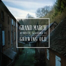 Album cover of Growing Old (Acoustic Session #1)