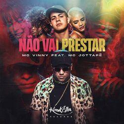 Música Não Vai Prestar - Mc Vinny (2020) Download