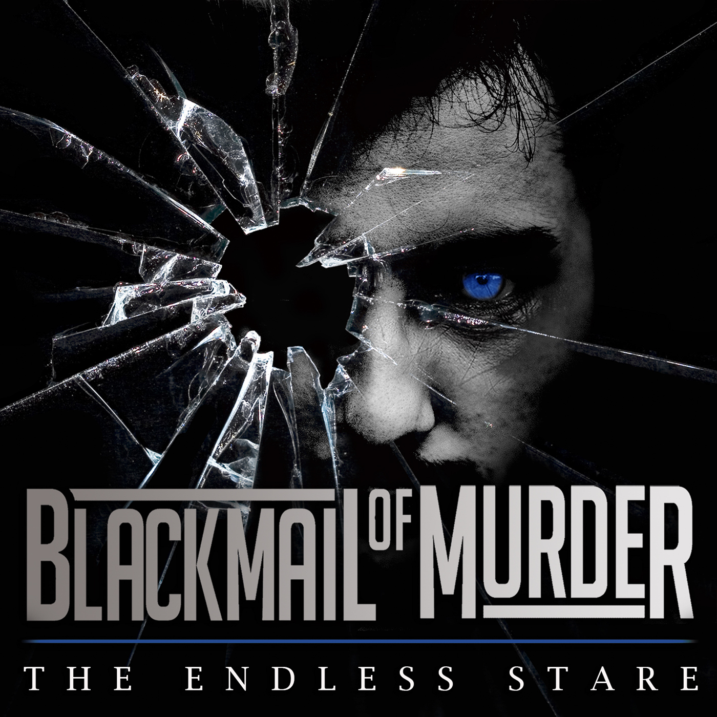 Blackmail Of Murder - The Endless Stare (2015)