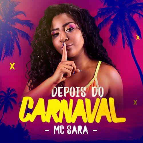 Baixar Single Depois do Carnaval – Mc Sara (2019) Grátis