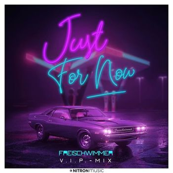 Just for now (VIP Mix) cover