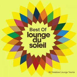 Various Artists - Best of Lounge Du Soleil (50 Timeless Lounge Tracks)
