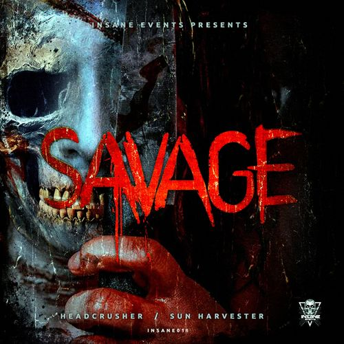 Savage - Headcrusher / Sun Harvester