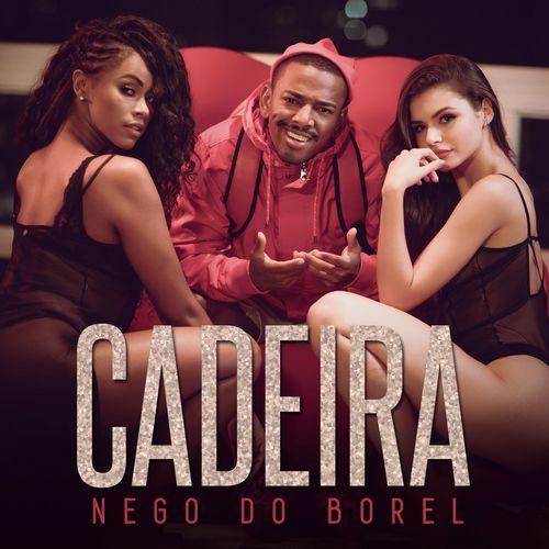 Música Cadeira – Nego do Borel (2018)