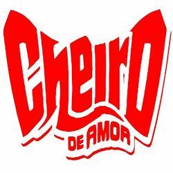 Cheiro de Amor – 20 Sucessos 2019 CD Completo