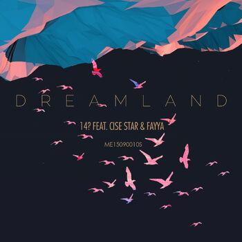 Dreamland ( feat. Cise Star & Fayya ) cover