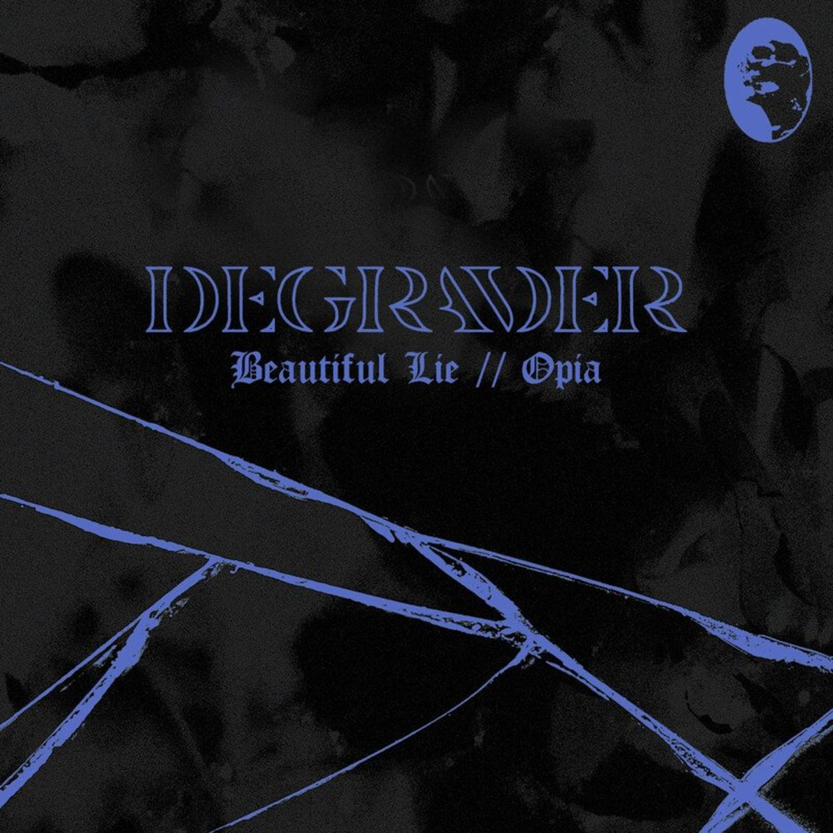 Degrader - Beautiful Lie // Opia [single] (2021)