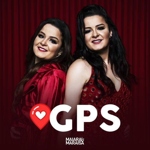 Single GPS – Maiara & Maraisa (2018)