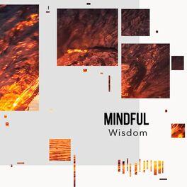 Album cover of # 1 Album: Mindful Wisdom