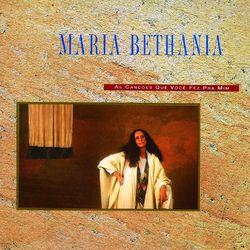 Download Maria Bethânia - As Canções Que Você Fez Pra Mim 2006