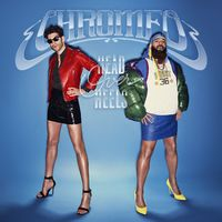 Count Me Out - CHROMEO