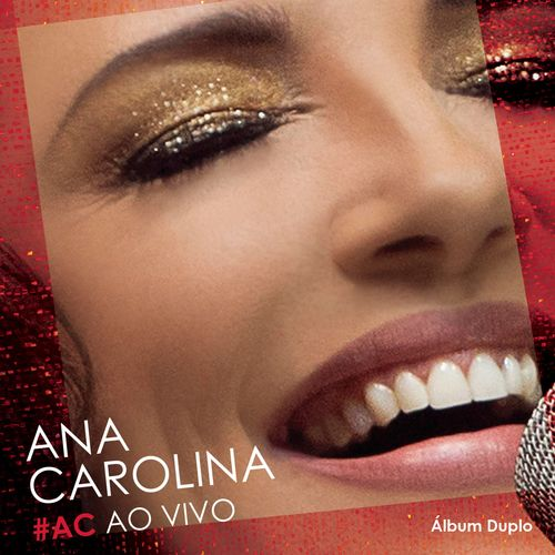 Baixar CD #AC Ao Vivo (Deluxe) – Ana Carolina (2015) Grátis