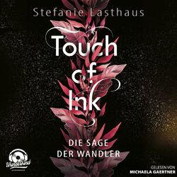 Die Sage der Wandler - Touch of Ink, Band 1 (ungekürzt) Audiobook
