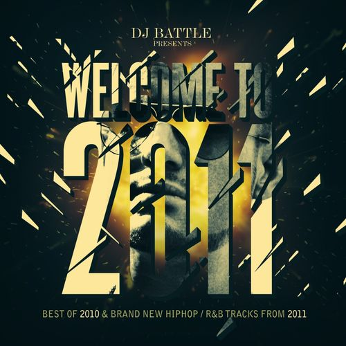 Dj Battle: Welcome to 2011 (Best Of 2010 & Brand New HipHop / R&B