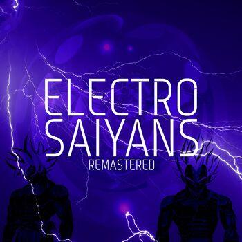 Electro Saiyans Remastered cover