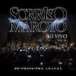 Sorriso Maroto – De Volta Pro Amanhã, Vol. 1 (Ao Vivo) 2017 CD Completo