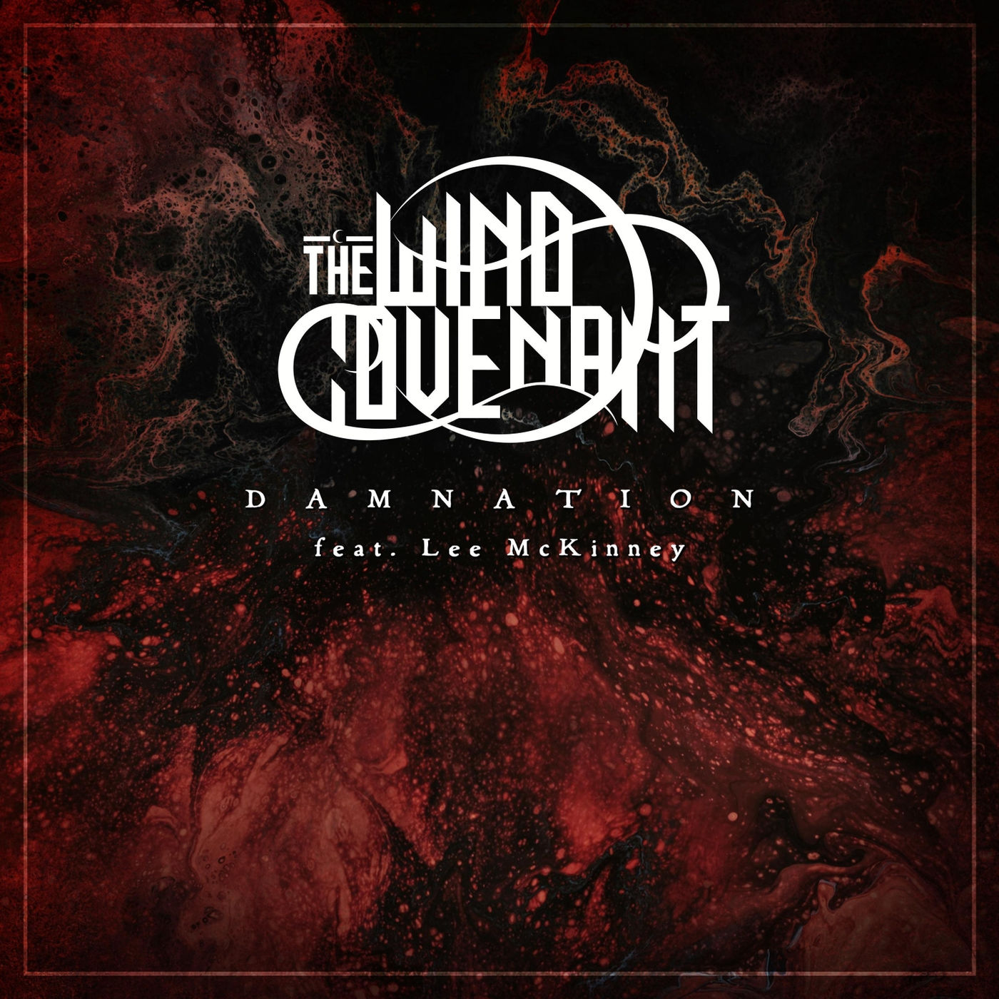 The Wind Covenant - Damnation (feat.Lee McKinney) [single] (2020)
