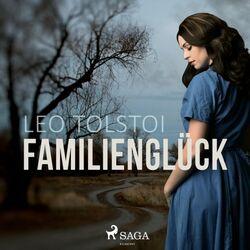 Familienglück (Ungekürzt) Audiobook