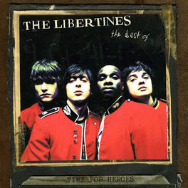 Album cover of Time for Heroes - The Best Of The Libertines