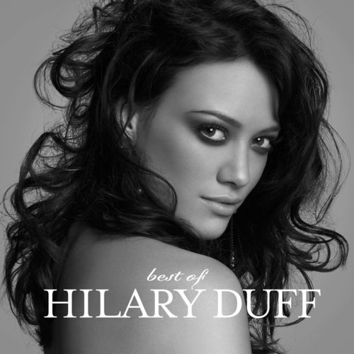 Baixar CD Best Of Hilary Duff – Hilary Duff (2009) Grátis