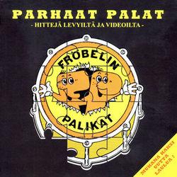 Parhaat Palat – Hittejä Levyiltä Ja Videoilta