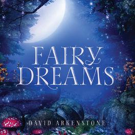 David Arkenstone - Fairy Dreams