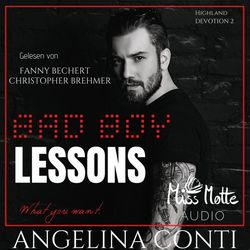 Bad BOY LESSONS (What you want) Audiobook