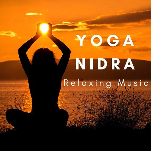 Yoga Nidra System: Yoga Nidra - Relaxing Music, Self Hypnosis, Sleep