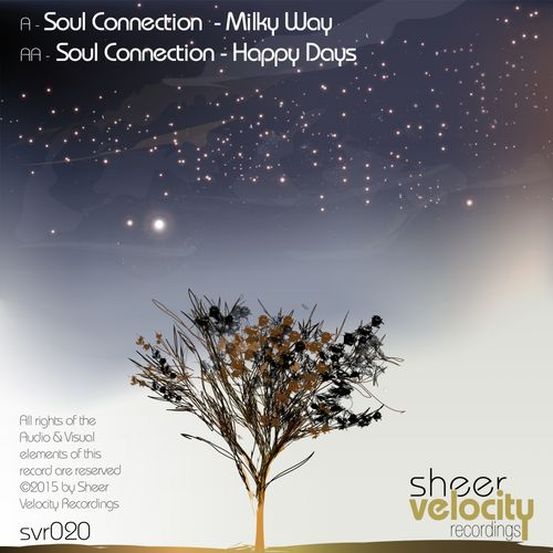Soul Connection - Milky Way / Happy Days