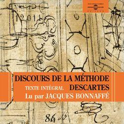 René descartes / Le discours de la méthode (Texte intégral) Audiobook