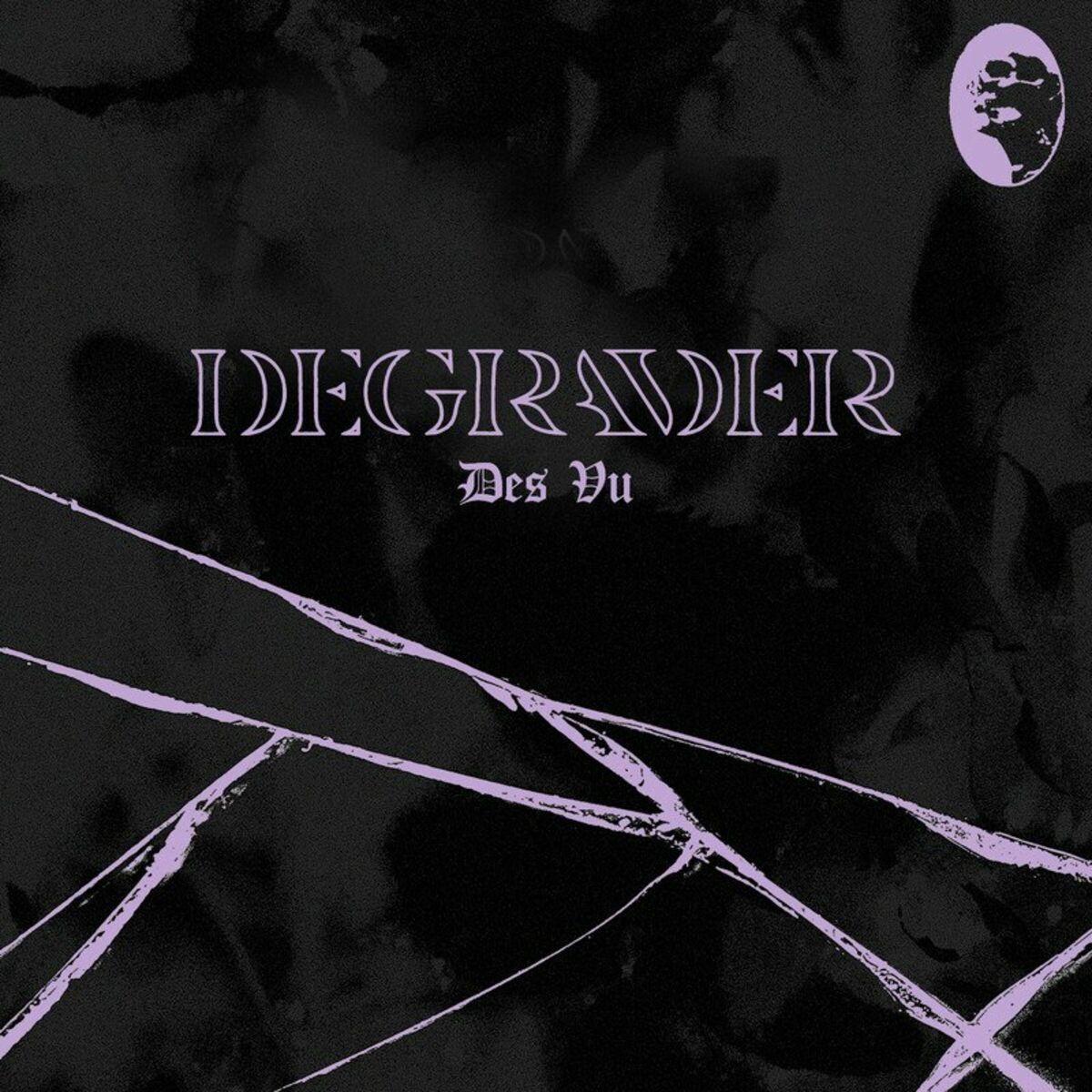 Degrader - Des Vu [single] (2021)