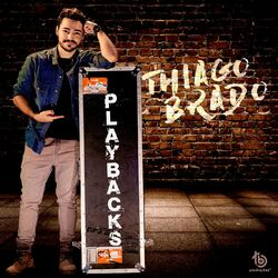 Thiago Brado – Playbacks 2020 CD Completo