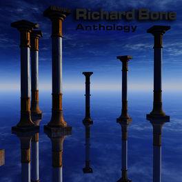 Richard BONE - Anthology