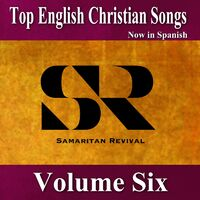 top english christian songs in spanish vol 6