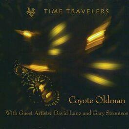 Coyote Oldman - Time Travelers