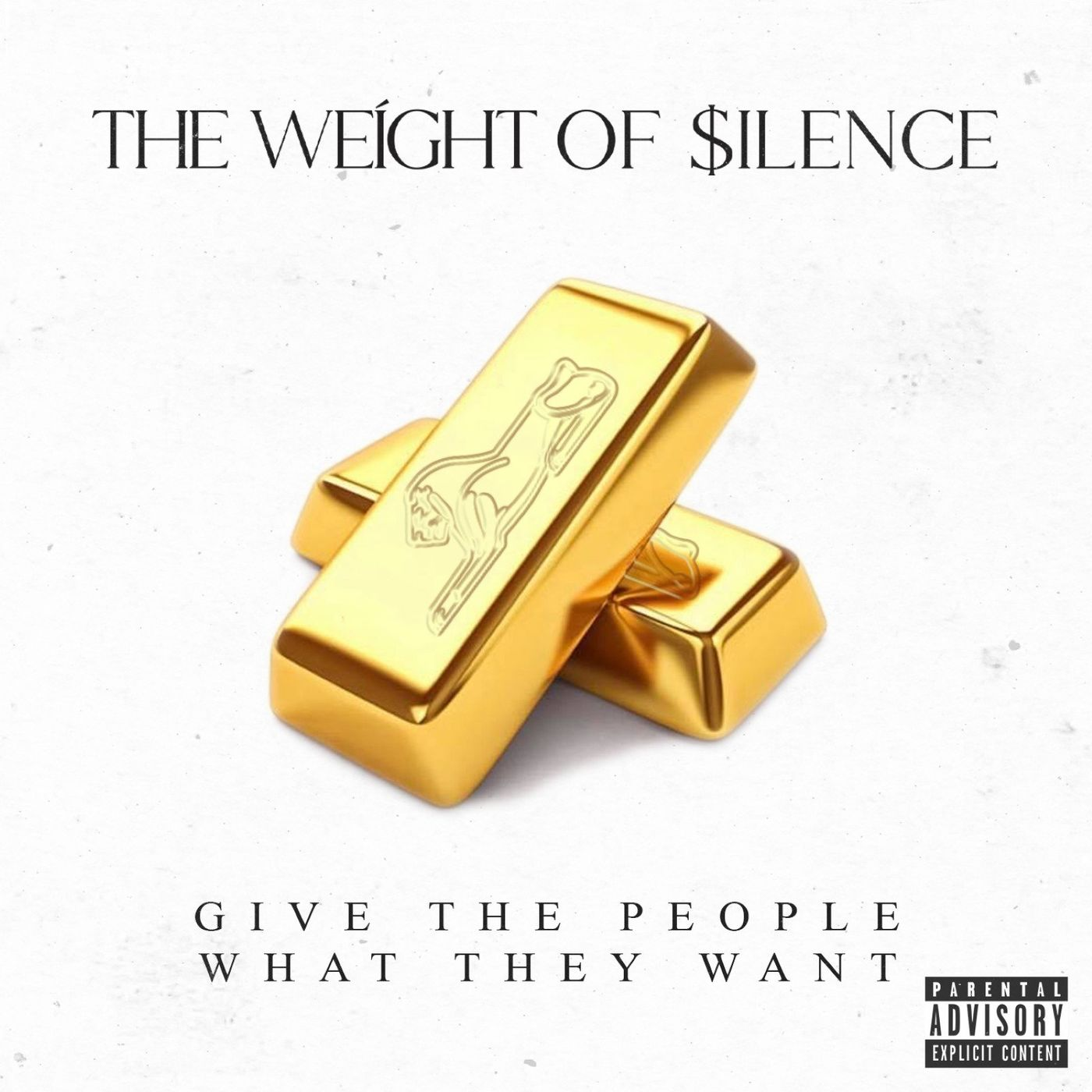 The Weight of Silence - Give the People What They Want (2021)