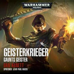 Warhammer 40.000 - Gaunts Geister 1: Geisterkrieger (Ungekürzt) Audiobook