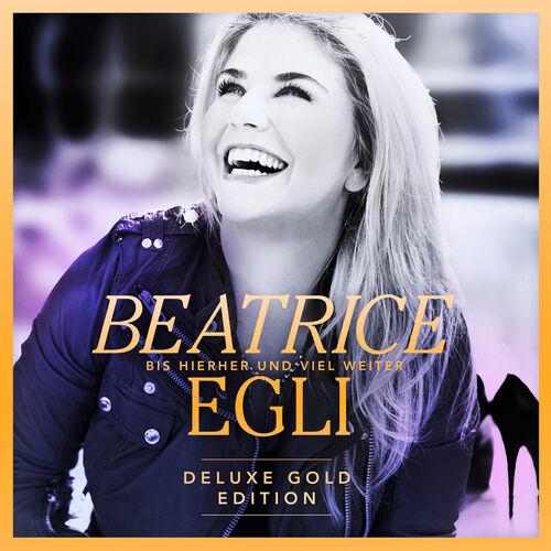 Baixar CD Bis hierher und viel weiter (Deluxe Gold Edition) – Beatrice Egli (2015) Grátis