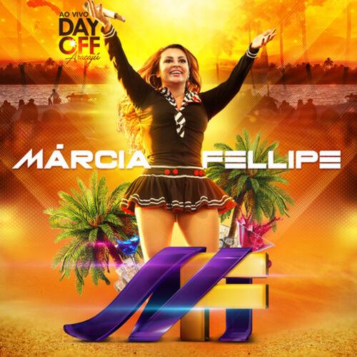 CD Day Off (Ao Vivo em Aracaju) – Marcia Fellipe