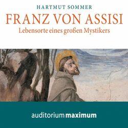 Franz von Assisi (Ungekürzt) Audiobook